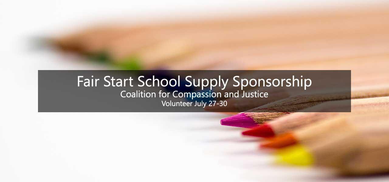 Fair Start School Supply Sponsorship Volunteer July 27-30