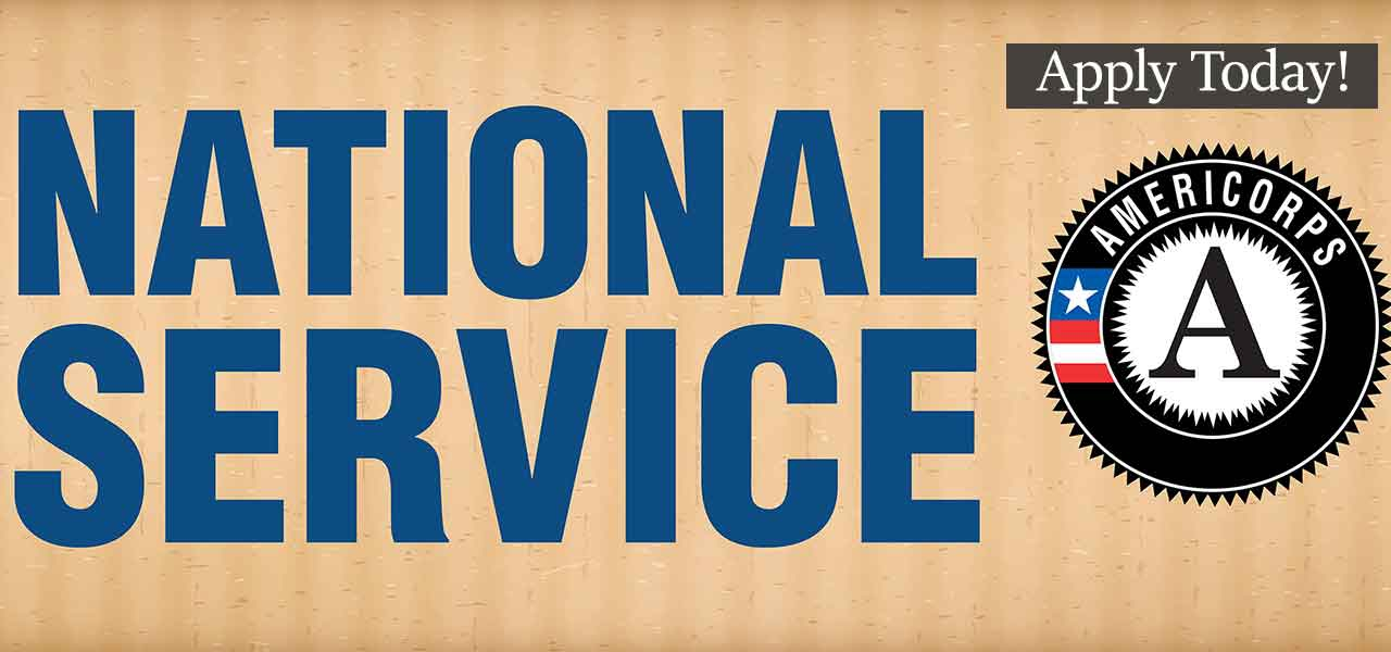 National Service AmeriCorps: Apply Today!